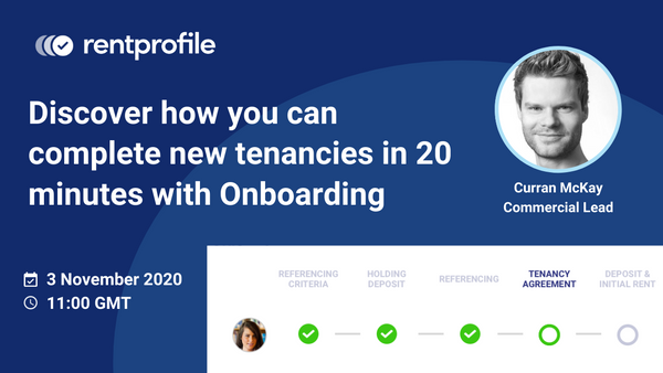 Webinar recording: Discover how you can complete new tenancies in 20 minutes with Onboarding