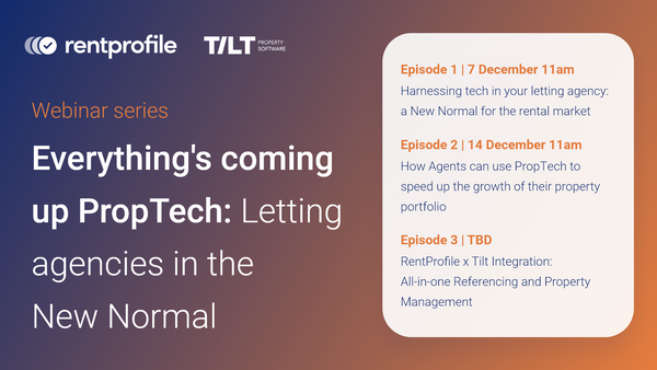 [Webinar] Everything's coming up PropTech: Letting agencies in the New Normal